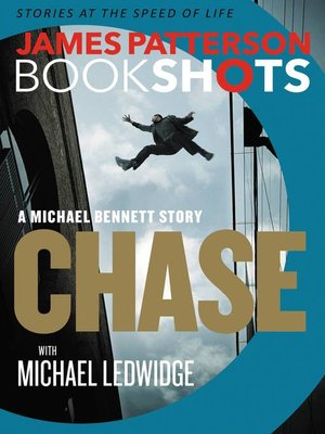Chase by James Patterson.                                              AVAILABLE eBook.