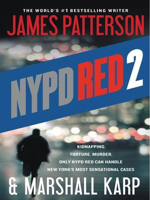 NYPD Red 2 by James Patterson. AVAILABLE eBook.