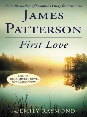 First Love by James Patterson. WAIT LIST eBook.