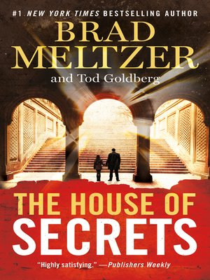 The House of Secrets by Brad Meltzer. AVAILABLE eBook.