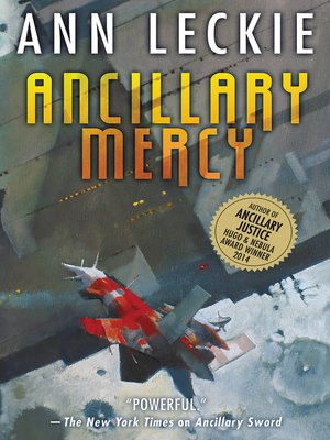 Ancillary Mercy by Ann Leckie. AVAILABLE eBook.