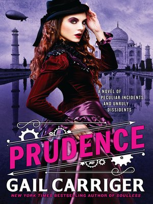 Prudence by Gail Carriger.                                              AVAILABLE eBook.
