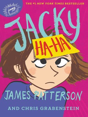 Jacky Ha-Ha by James Patterson. AVAILABLE eBook.