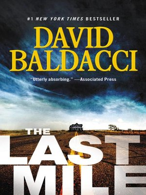 The Last Mile by David Baldacci. WAIT LIST eBook.
