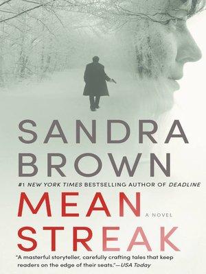 Mean Streak by Sandra Brown. WAIT LIST eBook.