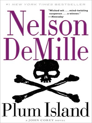 Plum Island by Nelson DeMille.                                              AVAILABLE eBook.