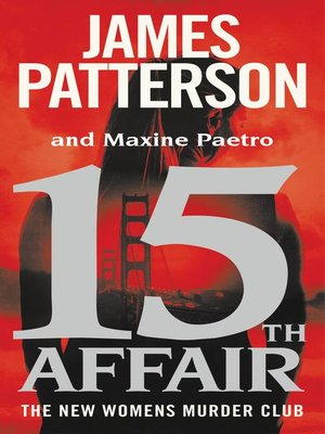 15th Affair by James Patterson. AVAILABLE eBook.