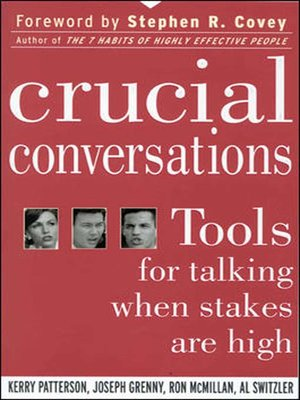Crucial Conversations by Kerry Patterson.                                              AVAILABLE Audiobook.