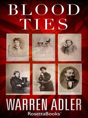 Blood Ties by Warren Adler. AVAILABLE eBook.