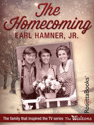 The Homecoming by Earl Hamner, Jr.. AVAILABLE eBook.