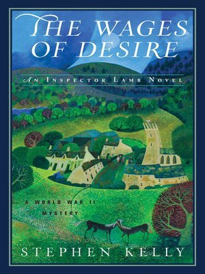 The Wages of Desire by Stephen Kelly. AVAILABLE eBook.