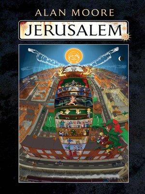 Jerusalem by Alan Moore.                                              AVAILABLE eBook.