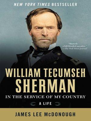 William Tecumseh Sherman by James Lee McDonough. WAIT LIST eBook.