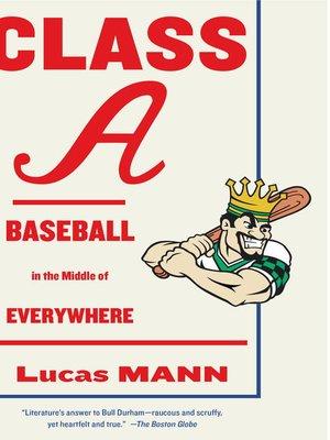 Class A by Lucas Mann. WAIT LIST eBook.