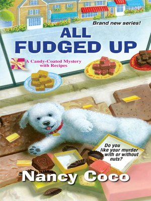 All Fudged Up by Nancy CoCo.                                              WAIT LIST eBook.