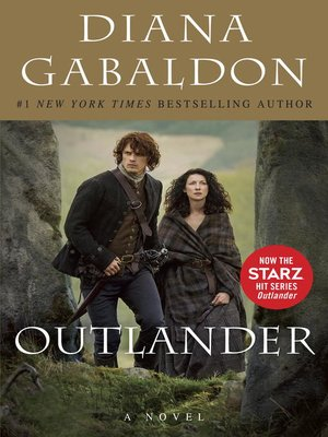 Outlander by Diana Gabaldon. AVAILABLE eBook.