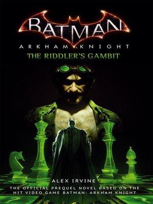 Batman by Alex Irvine. AVAILABLE eBook.
