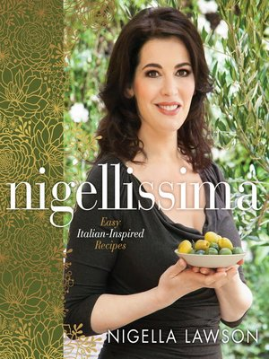 Nigellissima by Nigella Lawson. WAIT LIST eBook.