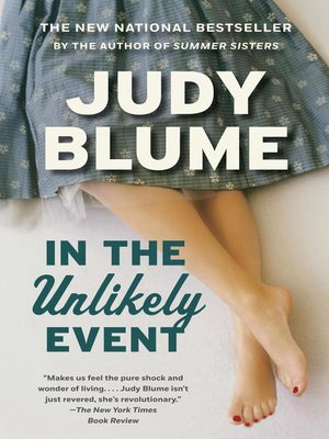 In the Unlikely Event by Judy Blume. AVAILABLE eBook.