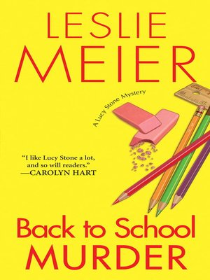 Back to School Murder by Leslie Meier. AVAILABLE eBook.