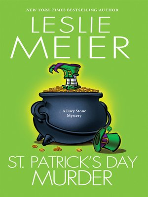 St. Patrick's Day Murder by Leslie Meier. AVAILABLE eBook.