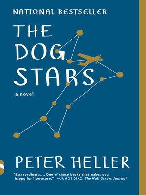 The Dog Stars by Peter Heller. AVAILABLE eBook.