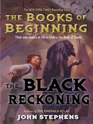 The Black Reckoning by John Stephens. AVAILABLE eBook.