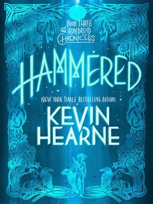 Hammered (with Bonus Content) by Kevin Hearne.                                              AVAILABLE eBook.