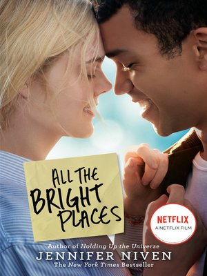 All the Bright Places by Jennifer Niven. AVAILABLE eBook.