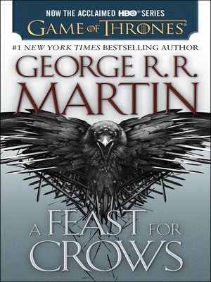 A Feast for Crows by George R. R. Martin. AVAILABLE eBook.