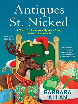 Antiques St. Nicked by Barbara Allan. AVAILABLE eBook.