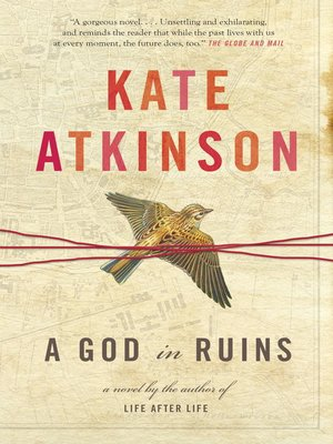 A God in Ruins by Kate Atkinson. AVAILABLE eBook.