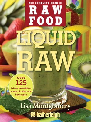 Liquid Raw by Lisa Montgomery. AVAILABLE eBook.