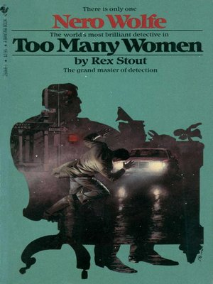 Too Many Women by Rex Stout. AVAILABLE eBook.