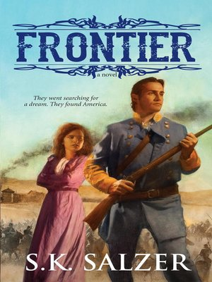 Frontier by S.K. Salzer. AVAILABLE eBook.