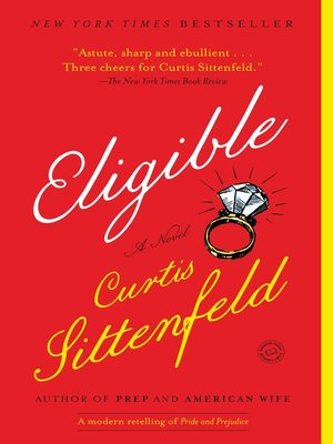 Eligible by Curtis Sittenfeld. WAIT LIST eBook.