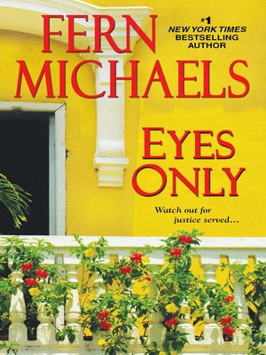 Eyes Only by Fern Michaels. AVAILABLE eBook.