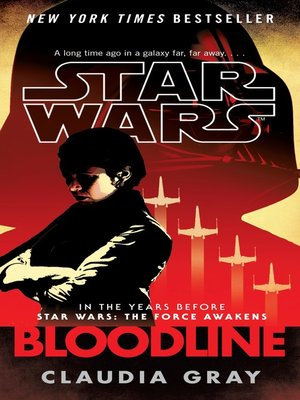 Bloodline by Claudia Gray. AVAILABLE eBook.