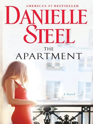The Apartment by Danielle Steel. WAIT LIST eBook.