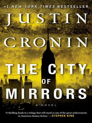 The City of Mirrors by Justin Cronin. WAIT LIST eBook.