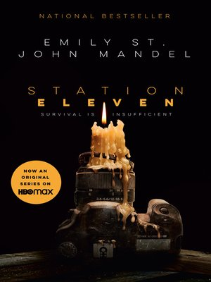 Station Eleven by Emily St. John Mandel.                                              WAIT LIST eBook.