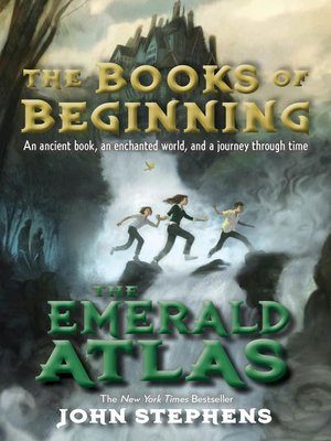 The Emerald Atlas by John Stephens. AVAILABLE eBook.