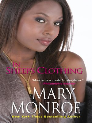 In Sheep's Clothing by Mary Monroe. AVAILABLE eBook.