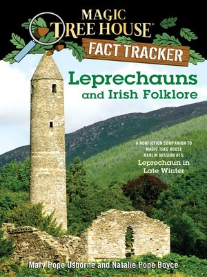 Leprechauns and Irish Folklore by Mary Pope Osborne. AVAILABLE eBook.