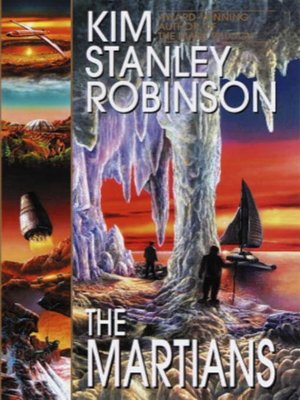 The Martians by Kim Stanley Robinson. AVAILABLE eBook.