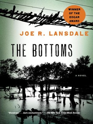 The Bottoms by Joe R. Lansdale. AVAILABLE eBook.