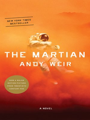 The Martian by Andy Weir. AVAILABLE eBook.