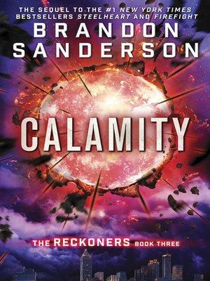 Calamity by Brandon Sanderson. AVAILABLE eBook.