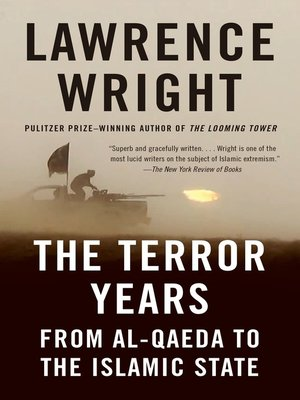 The Terror Years by Lawrence Wright.                                              AVAILABLE eBook.