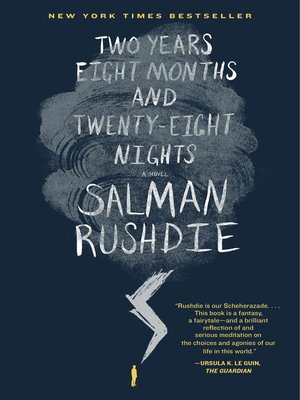 Two Years Eight Months and Twenty-Eight Nights by Salman Rushdie. WAIT LIST eBook.